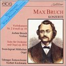 Bruch: Violin Concerto No 2/Organ Suite
