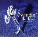 Swingin' The Blues Vol. 1