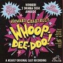 Howard Crabtree's Whoop-Dee-Doo!: A Nearly Original Cast Recording (1995 Studio Cast)