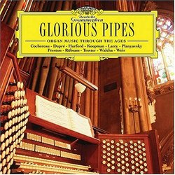 Glorious Pipes: Organ Music Through the Ages