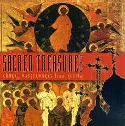 Sacred Treasures: Choral Masterworks from Russia