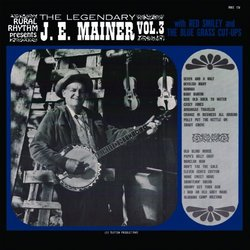 Bluegrass Music Heritage Collection, J.E. Mainer with Red Smiley & The Blue Grass Cut-Ups