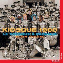 Kiosque 1900: Le Kiosque à Musique