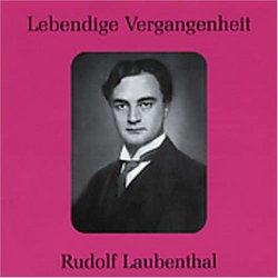 Lebendige Vergangenheit: Rudolf Laubenthal