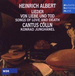 Heinrich Albert: Lieder Von Liebe und Tod