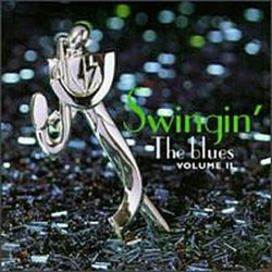 Swingin' The Blues Vol. 2