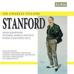 Stanford: Irish Rhapsody No. 4; Funeral March; Piano Concerto No. 2