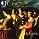 Chacona: Renaissance Spain in the Age of Empire