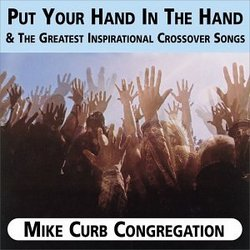 Put Your Hand in the Hand & Greatest Inspirational