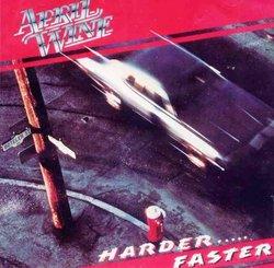 Harder...Faster
