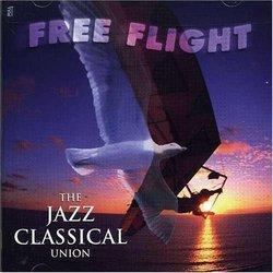 Free Flight: The Jazz Classical Union