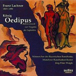 Franz Lachner: König Oedipus
