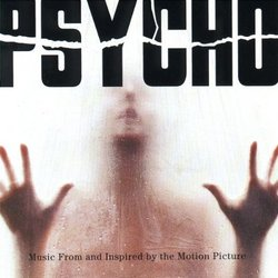 Psycho: Music From And Inspired By The Motion Picture (1998 Version)