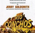 Rio Conchos: Original Motion Picture Score