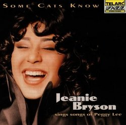 Some Cats Know: Songs of Peggy Lee