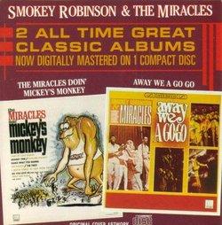 Away We Go & Doin Mickey's Monkey