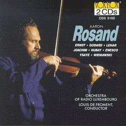 Aaron Rosand Plays Joachim, Hubay, Enesco, Ernst, Godard, Lehar, Ysaye, & Wieniawski