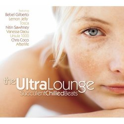 The Ultra Lounge Succulent Chilled Beats [RARE]