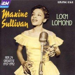Maxine Sullivan - Loch Lomond: Greatest Hits 1937-1942
