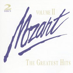 W.A. Mozart. - Greatest Hits Volume. 2