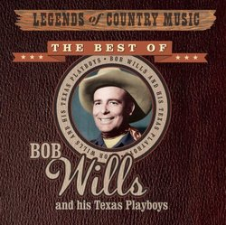 Legends of Country Music: Best of Bob Wills