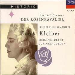 R. Strauss: Der Rosenkavalier / Kleiber, Reining, Weber, Jurinac, et al