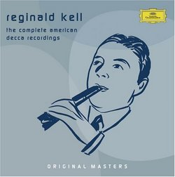 Reginald Kell: Complete American Decca Recordings