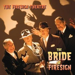 Bride of Firesign