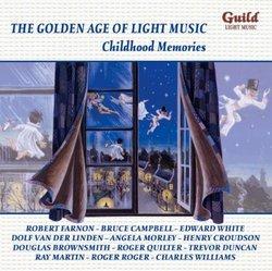 Golden Age of Light Music: Childhood Memories