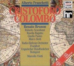 Franchetti - Cristoforo Colombo / Bruson · Scandiuzzi · Ragatzu · Pasino · Berti · Viotti