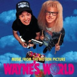 Wayne's World: Music From The Motion Picture