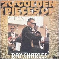 20 Golden Pieces of Ray Charles