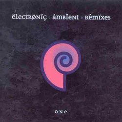 Electronic Ambient Remixes: One