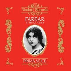 Geraldine Farrar in French Opera