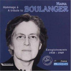 A Tribute to Nadia Boulanger: Enregistrements 1930-1949