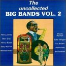 Uncollected Big Bands 2