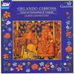 Orlando Gibbons: Music for Harpsichord & Virginals