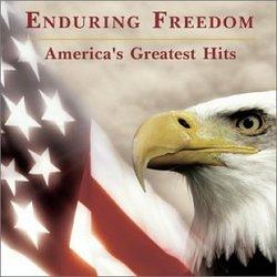 Enduring Freedom: America's Greatest Hits