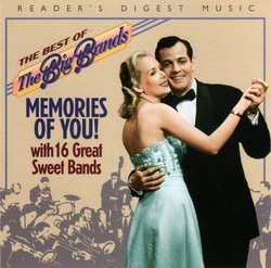 The Best of the Big Bands: Memories of You with 16 Great Sweet Bands (Reader's Digest Music)
