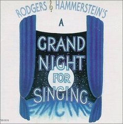 A Grand Night For Singing (1994 Original Cast Members)