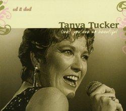 Tanya Tucker Live!: You Are So Beautiful