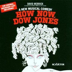 How Now, Dow Jones (1967 Original Broadway Cast)