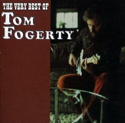 Very Best of Tom Fogerty