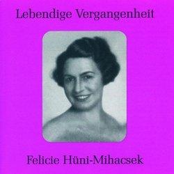 Lebendige Vergangenheit: Felicie Hüni-Mihacsek