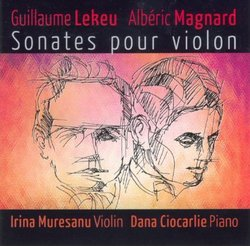 Alberic Magnard | Guillaume Lekeu: Violin Sonatas
