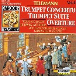 Telemann: Trumpet Concerto; Trumpet Suite; Overture