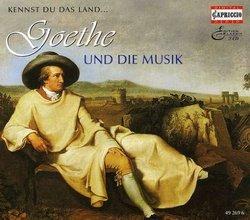 Kennst du das Land: Goethe und die Musik (Box Set)