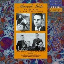 """Marcel Mule: """"Le patron"""" of the Saxophone"""