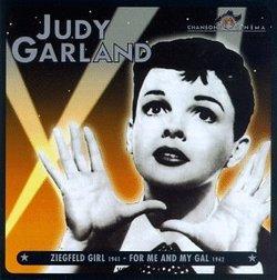 Judy Garland, Vol. 2: Ziegfeld Girl (1941 Film) / For Me And My Gal (1942 Film)