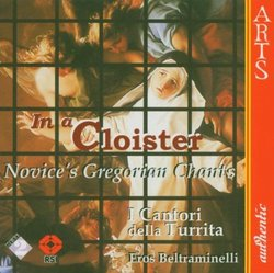 In a Cloister: Novices' Gregorian Chants